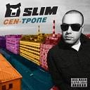 Slim - Ласковый мишка