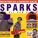 Sparks - When Do I Get To Sing