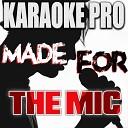 Karaoke Pro - Home Originally Performed by Machine Gun Kelly X Ambassadors Bebe Rexha Karaoke Version