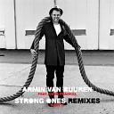 Strong Ones (Remixes Part II)