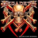 Megadeth - Last Rites Loved To Death