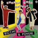 Ricci e Poveri - Voules vous dancer