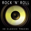 Rock N Roll feat Bill Haley And His Comets - Rock Around The Clock