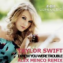 Taylor Swift - I Knew You Were Trouble (Alex Menco Remix)