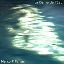 Marco Ferrari - La dame de l eau