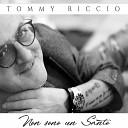 Tommy Riccio - Spugliammece stasera
