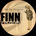 Benn Finn - Do You Feel Mirco Niemeier re