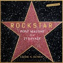 Post Malone feat. 21 Savage - Rockstar (Eddie G Remix)