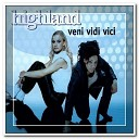 Highland - Veni Vidi Vici Club Mix