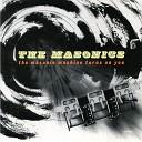 The Masonics - I ve Only Got Myself to Blame