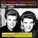 The Everly Brothers - Leave My Woman Alone Takes 2 3