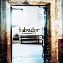 Salvador - Mon amour