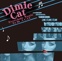 Dimie Cat - Everybody Wants To Be A Cat NoXuu Remix