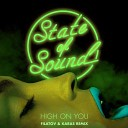 State of Sound - High on You  (Filatov & Karas Extended Mix)