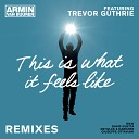 This Is What It Feels Like (Remixes)