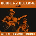 Merle Haggard - Mama Tried Live