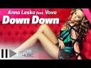 Anna Lesko feat Vova - Down Down by www RadioFLy ws