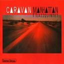 Manhattan Jazz Quintet - A Night In Tunisia