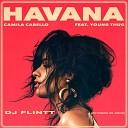 Camila Cabello - Havana (DJ Flintt Ext. Re-Drum)