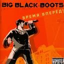 Big Black Boots - Это рэп, е! feat. Panda