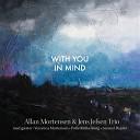 Allan Mortensen Jens Jefsen Trio - I Don t Care