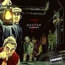 Maxifam - Грязь