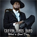 Carvin Jones Band - Why I Sing The Blues