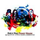 ROB N RAZ With LUTRICIA M - FLEX Power House