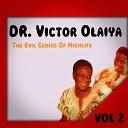 Dr Victor Olaiya - Opataricious
