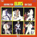 Having Fun with Elvis on Stage, Vol. II