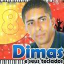 Dimas e Seus Teclados - Cora o de Pedra Fria