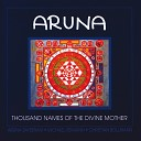 Christian Bollmann, Michael Reimann, Aruna Sayeeram - Thousand Names of the Divine Mother 2