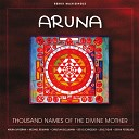 Christian Bollmann, Michael Reimann, Aruna Sayeeram - Thousand Names of the Divine Mother 1