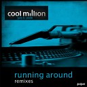 Cool Million - Running Around Mark Di Meo Vocal Mix Feat Gary B Poole