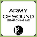 Army Of Sound - Searching Me