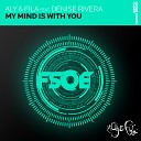 FSOE013: Aly & Fila feat. Denise Rivera - My Mind Is With You