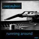 Cool Million - Running Around 7 Mix Feat Gary B Poole