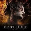 Музыка Для Спорта - Disturbed - Inside The Fire