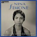 Nina Simone - He Needs Me 2013 Remastered Version