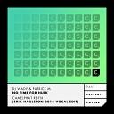 DJ Wady Patrick M - No Time for Hulk Camelphat Re Fix Erik Hagleton 2018 Vocal Edit Radio Edit