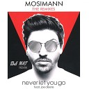 Mosimann - Never Let You Go (DJ NAT Remix)
