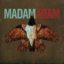 Madam Adam