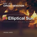 Nay Jay - Ciroc Original Mix