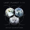 Detlev Schmidtchen - Back Home Chapter III Reversion