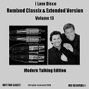 Remixed Classix & Extended Version Vol.13 Modern Talking Edition