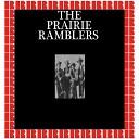 The Prairie Ramblers - I ll Never Say Never Again