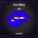 V $ X V PRiNCE - Раздевайся