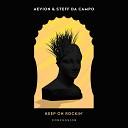 Музыка В Машину 2018 - Aevion & Steff Da Campo - Keep On Rockin' (Original Mix)