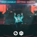 Don Diablo - Cutting Shapes (Extended Mix)