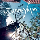 Journeyman - The Life You Choose